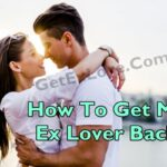 How To Get My Ex Lover Back By Black Magic