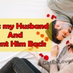 I Left my Husband And i Want Him Back