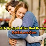 Patch Up Spell After Bad Breakup